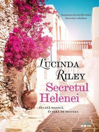 Secretul Helenei by Lucinda Riley