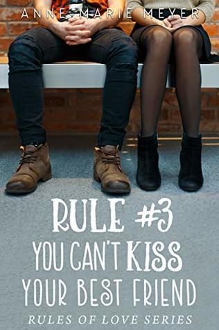 Rule #3 by Anne-Marie Meyer