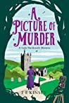A Picture of Murder (Lady Hardcastle Mysteries, #4)