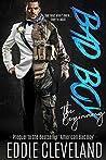 Bad Boy: The Beginning (Wounded Warrior Bad Boys, #1)