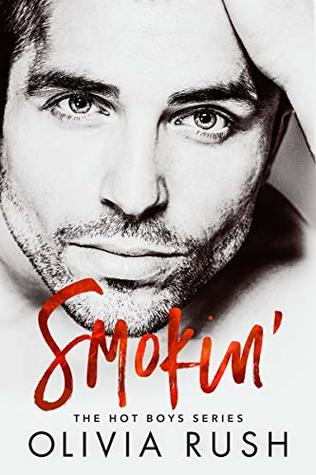 Smokin' (Hot Boys #1)