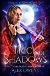Trick of Shadows (Daughter of Darkness, #1)