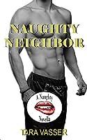 Naughty Neighbor: A Naughty Novella