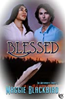 Blessed (The Matawapit Family #1)