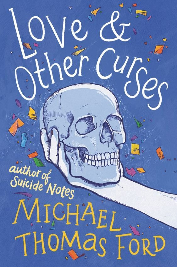 Love & Other Curses by Michael Thomas Ford