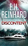 Discontent (Lieutenant Harrington #5) by E.H. Reinhard