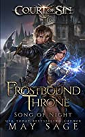 Frostbound Throne: Song of Night (Court of Sin) (Volume 1)