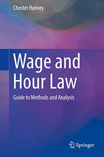 Wage and Hour Law Guide to Methods and Analysis