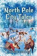North Pole City Tales