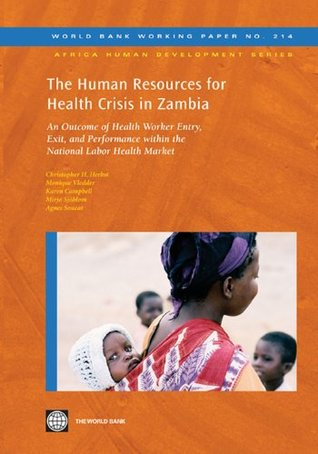 HSO paper;The Human Resources for Health Crisis in Zambia (World Bank Working Papers)