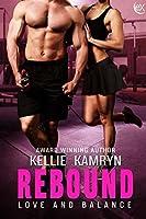 Rebound (Love and Balance Book 1)