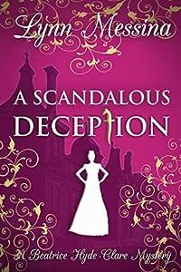 A Scandalous Deception (Beatrice Hyde-Clare Mysteries #2)