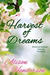 Harvest of Dreams (Historical Romance from the Heartland Book 1)