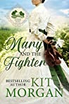 Mary and the Fighter (Prairie Tales, #2)