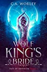 The Wolf King's Bride (Fate of Imperium, #1)
