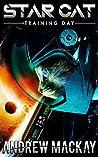 Star Cat: Training Day: A Science Fiction & Fantasy Adventure Novella