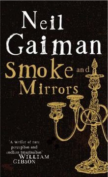 Smoke and Mirrors Short Fictions an