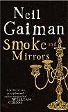 Smoke and Mirrors by Neil Gaiman