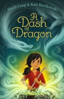 A Dash of Dragon (Lailu Loganberry, #2)