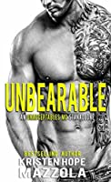 Unbearable : An Unacceptables MC Standalone Romance