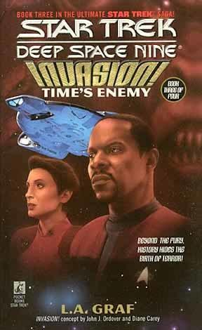 Time's Enemy (Star Trek: Deep Space 9 #16, Invasion #3)