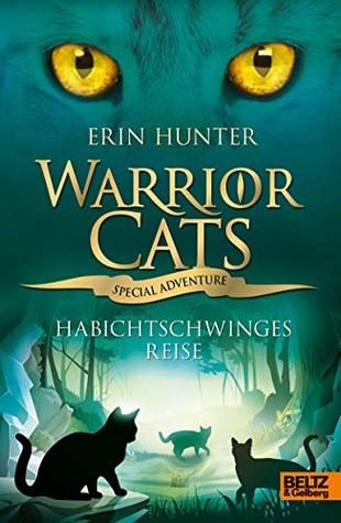 Hawkwing's Journey (Warriors Super Edition, #9) by Erin Hunter