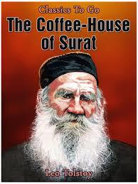 The Coffee House of Surat by Leo Tolstoy