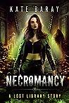 Necromancy (Lost Library, #5)