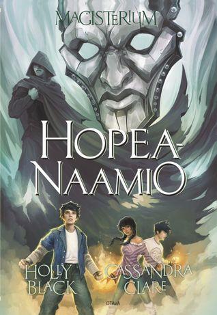 Hopeanaamio by Holly Black