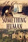 Something Human by A.J. Demas