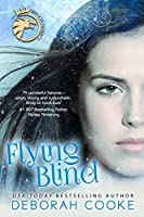 Flying Blind (The Dragon Diaries Book 1)