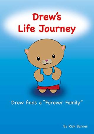 """Drew's Life Journey: Drew finds a """"Forever Family"""""""