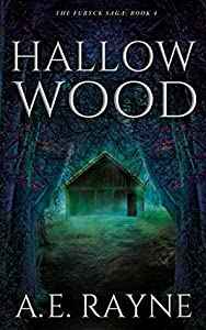 Hallow Wood (Furyck Saga, #4)