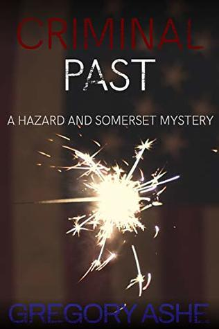 Hazard & Somerset - Tome 6 : Criminal past de Gregory Ashe 41103639._SY475_