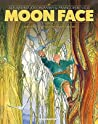 Moon Face Vol. 4: The Woman from the Sky
