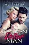 Billion Dollar Man (Billion Dollar Man, #1)
