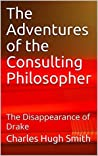 The Adventures of the Consulting Philosopher: The Disappearance of Drake