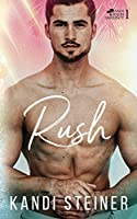Rush (Palm South University, #1)