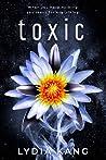 Toxic by Lydia Kang