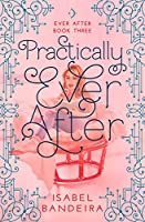Practically Ever After