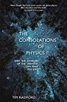 The Consolations of Physics: Why the Wonders of the Universe Can Make You Happy