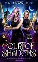 Court of Shadows (Institute of the Shadow Fae, #1)