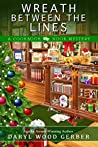 Wreath Between the Lines (A Cookbook Nook Mystery, #7)