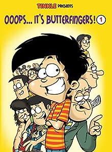 Ooops… It's Butterfingers! Volume -1
