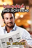 Wanted - Bad Boyfriend (Island Classifieds, #1)