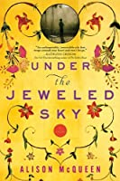 Under the Jeweled Sky