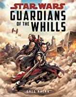 Star Wars: Guardians of the Whills