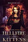 Hellfire and Kittens (Queen Lucy, #1)