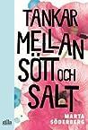 Tankar mellan sött och salt