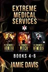 Extreme Medical Services Box Set Vol 4 - 6: The Saga of Supernatural Paramedic Dean Flynn Continues
